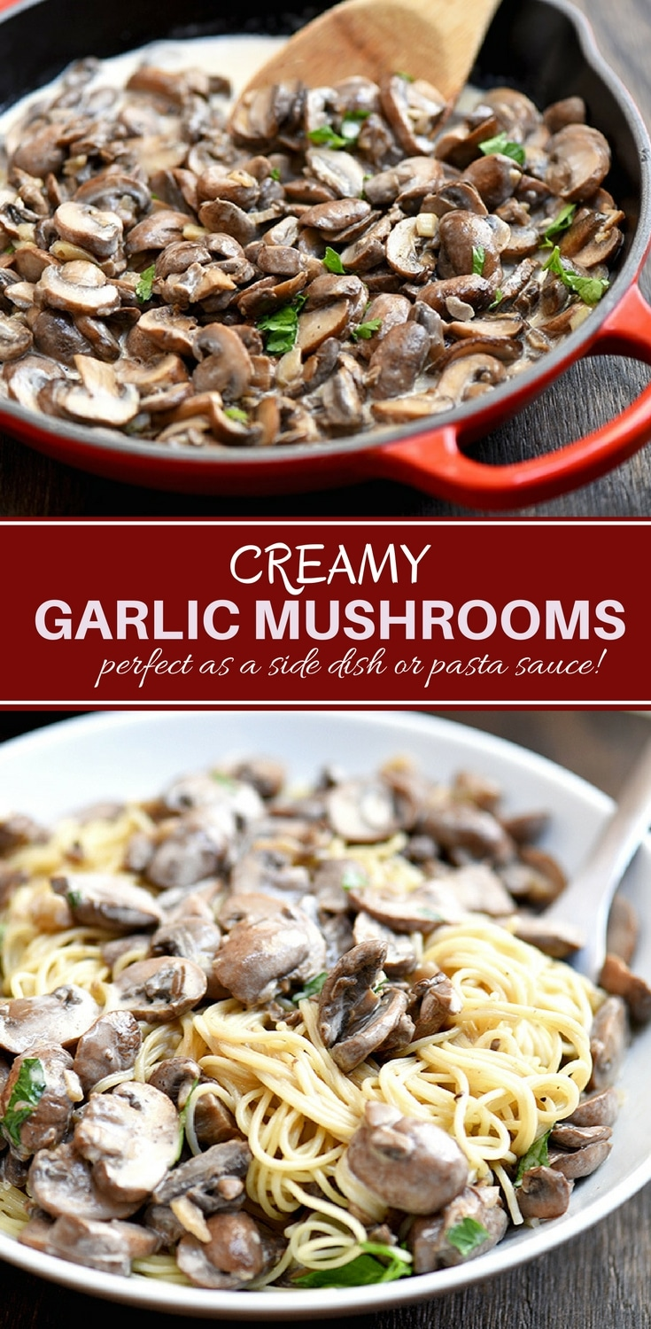 Creamy Garlic Mushrooms with deliciously browned cremini mushrooms and garlicky cream sauce. Fantastic as a side dish, over pasta, or on toast!