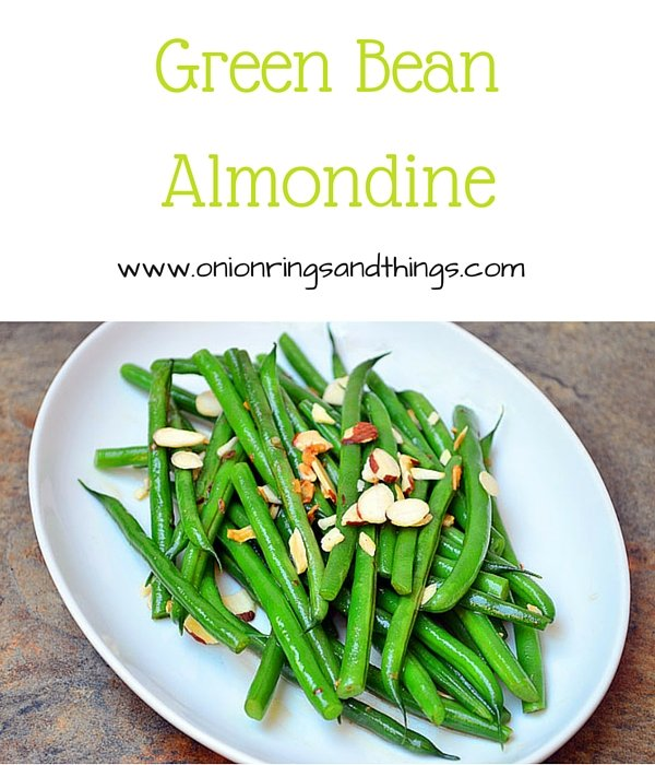 Green Bean Almondine are crisp and vibrant green beans lightly cooked in butter and then topped with almond slivers