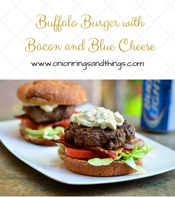 Buffalo Burger with Bacon and Blue Cheese