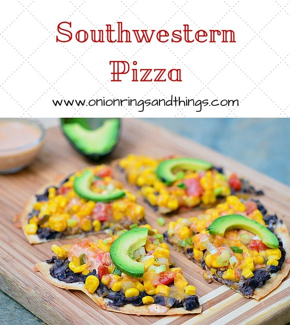 Southwestern Pizza made of flour tortilla topped with black beans, corn, tomatoes, avocados and drizzled with a creamy enchilada sauce. It's light, crispy, healthy and just plain good!