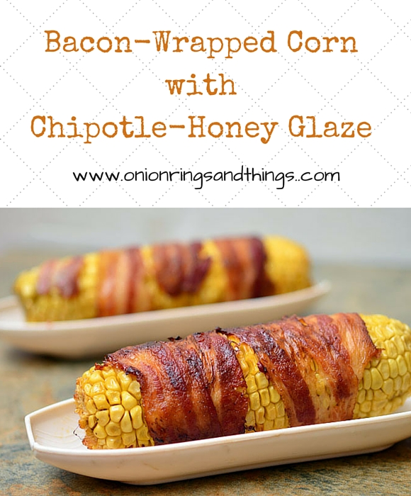 Wrapped in bacon and basted with a sweet and spicy glaze, these grilled Bacon-wrapped Corn with Chipotle-Honey Glaze are the only way you should eat corn