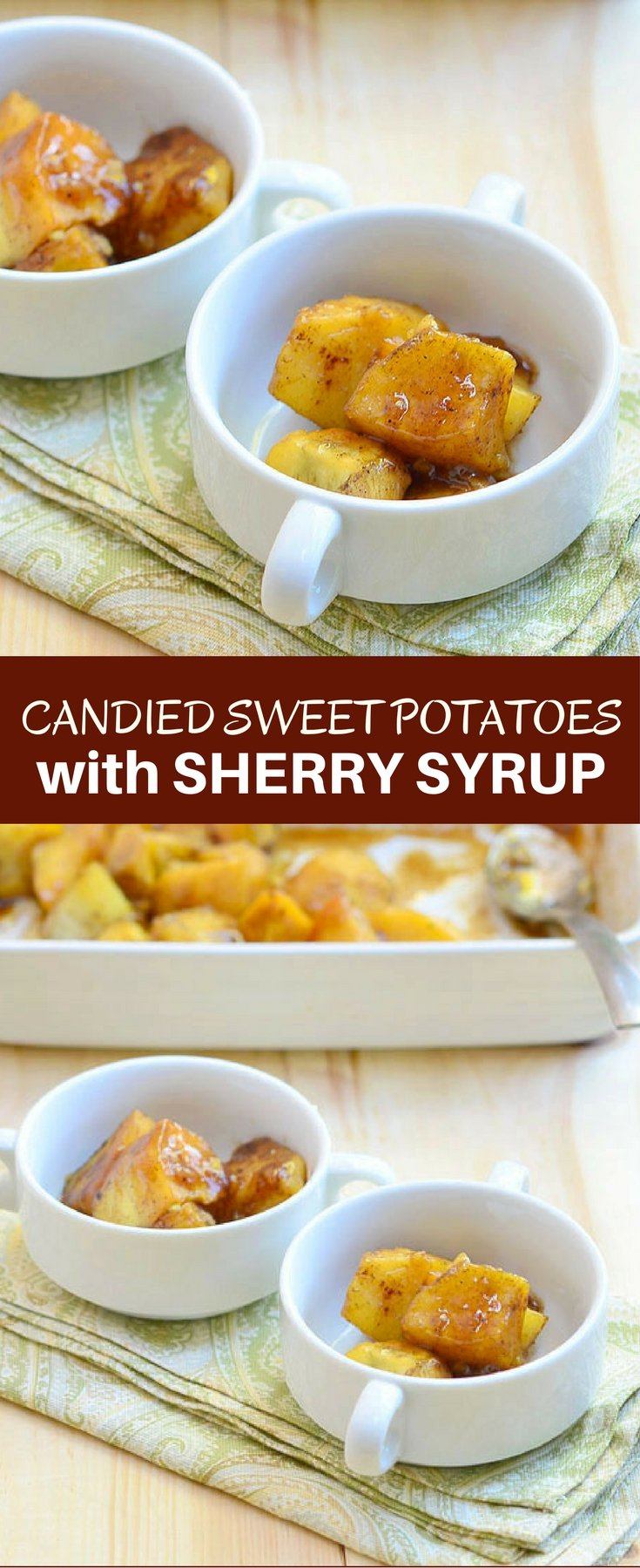 Candied Sweet Potatoes with Sherry Syrup baked in brown sugar, dry sherry, and pumpkin pie spice is a great addition to your Thanksgiving menu. With creamy potatoes and sweet syrup, it's delicious as dessert or side dish.