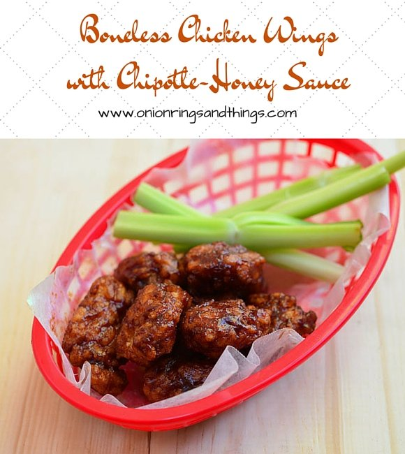 Boneless Chicken Wings with Chipotle-Honey Sauce are breaded chicken pieces generously drenched in a sweet and slightly chipotle sauce