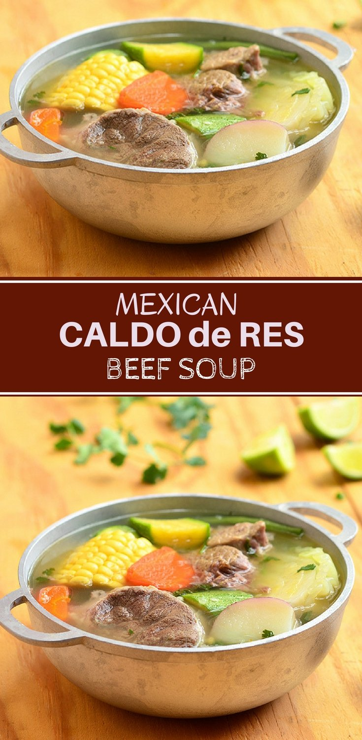 Caldo de Res made with beef shanks, potatoes, corn, and vegetables. This Mexican beef soup is hearty, delicious and the perfect comfort food.
