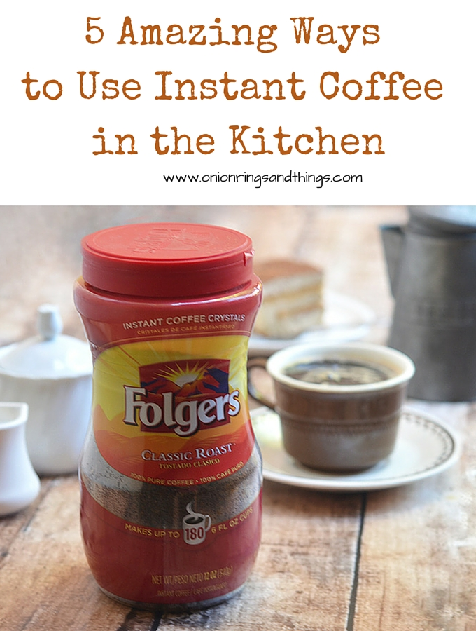 5 Amazing Ways to Use Instant Coffee in Your Kitchen #ad