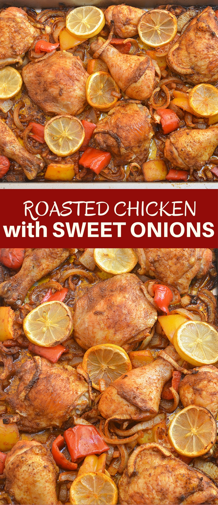 Roasted Chicken with Sweet Onions is an easy weeknight dinner meal the whole family will love! This Peruvian-style chicken is moist, juicy and loaded with big flavors!