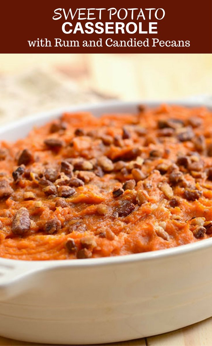 Sweet Potato Casserole with Rum and Candied Pecans is a must-have holiday side dish. Fluffy and creamy with a spike of rum flavor and crunchy sweet pecan topping, it's the perfect accompaniment to Thanksgiving turkey or Christmas ham..
