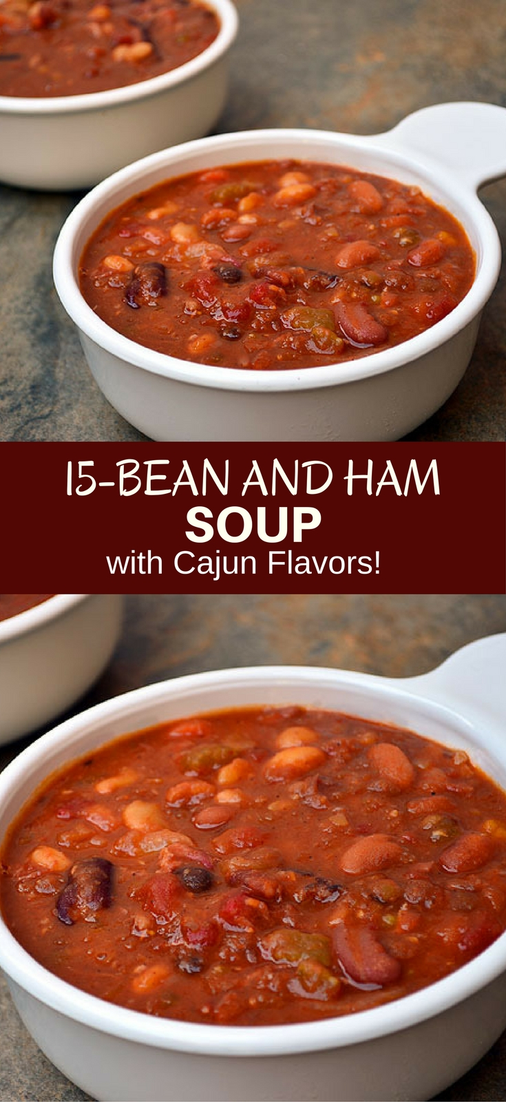 15-Bean Soup with Ham with assorted beans, ham, tomatoes, and Cajun spices for the ultimate cold weather comfort food. It's thick, hearty, delicious and the perfect use for your leftover ham!