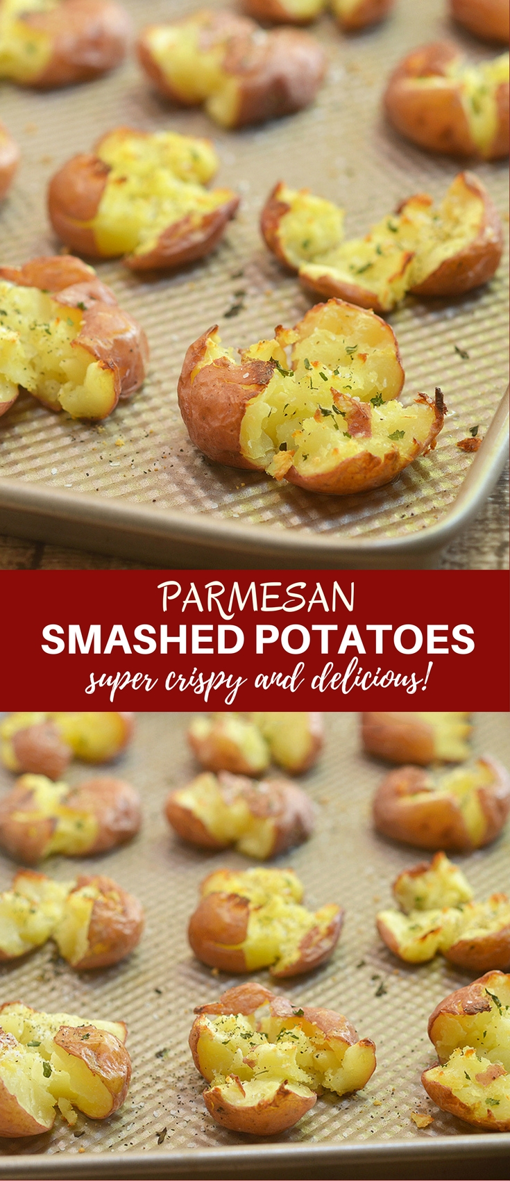 Parmesan Smashed Potatoes are fluffy on the inside and crispy on the outside for a seriously addicting side dish. They might not be the prettiest spuds on the block but they sure are one of the tastiest!