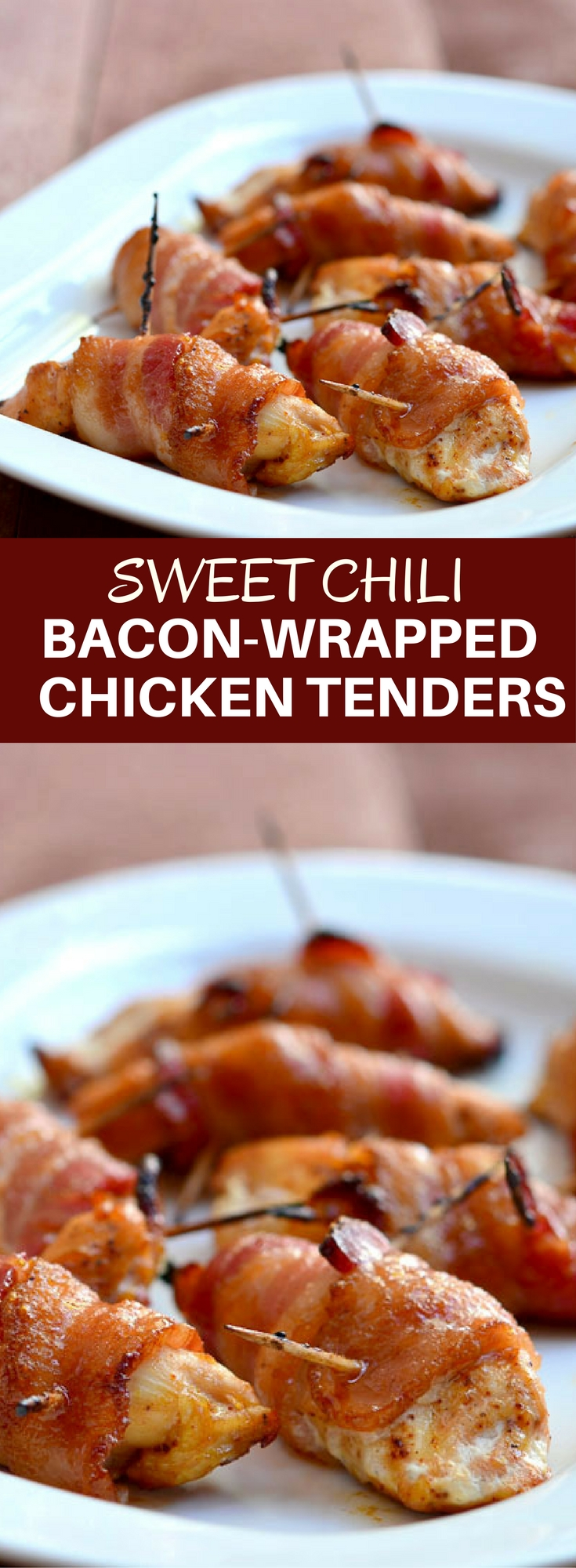 Sweet Chili Bacon-Wrapped Chicken Tenders coated in brown sugar and chili powder and then baked until crisp and delicious! Perfect as game day appetizers or as an easy weeknight dinner.