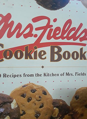 Mrs. Fields Cookie Book 100 Recipes from the Kitchen of Mrs. Fields