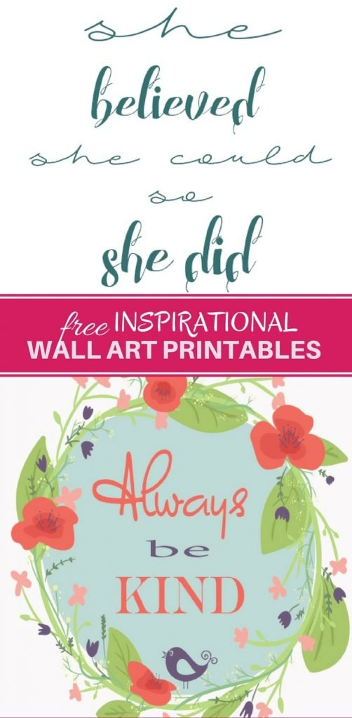FREE Inspirational Wall Art Printables with gorgeous designs makes a beautiful addition to your home decor. Hang in picture frames to easily liven your walls!