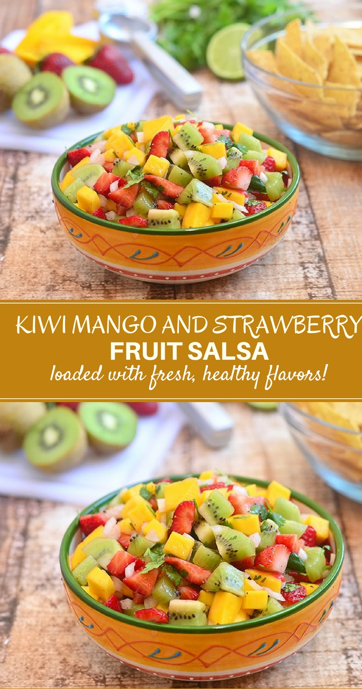 Kiwi Mango and Strawberry Salsa made of kiwi, mango, and strawberries with tangy lime dressing. With bright, fresh flavors, it's amazing with chips, over grilled meat or seafood, and on fish or pork carnitas tacos.