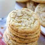 stacked Toffee Drop Cookies