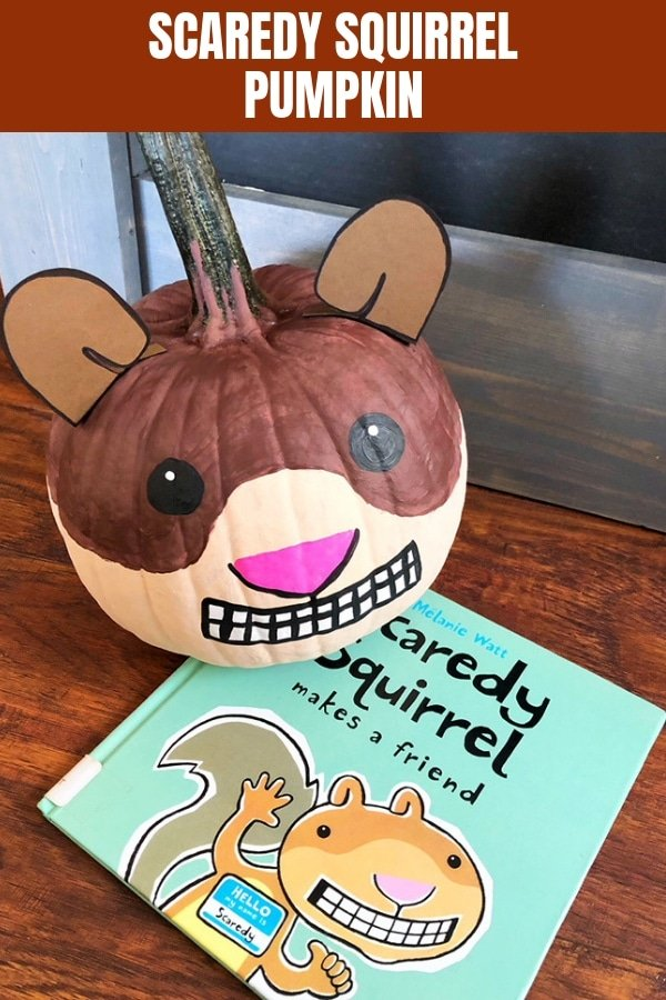 Scaredy Squirrel Pumpkin with scaredy squirrel book